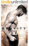 The Gravity of Us (English Edition)