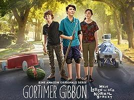 Gortimer Gibbon: Mein Leben in der Normal Street - Staffel 1 [dt./OV]