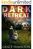 Dark Retreat (EMP Lodge Series Book 1) (English Edition)