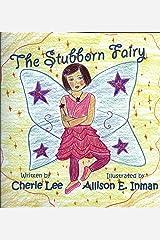 The Stubborn Fairy Hardcover