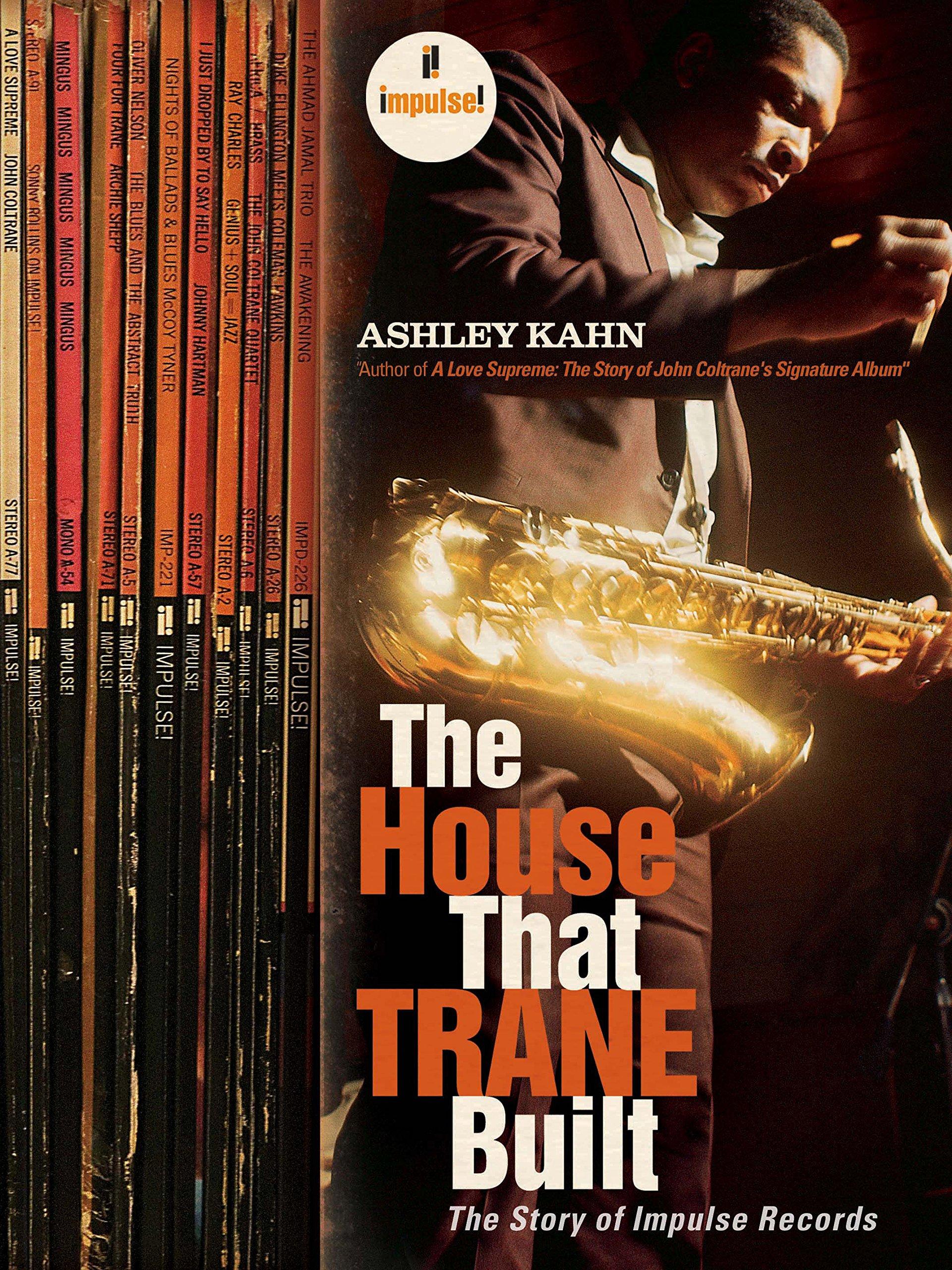 The House That Trane Built: The Story of Impulse Records pdf epub