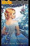 An Improper Christmas: An Improper Liaisons Novella, Book 3