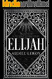 Elijah (Epic Poetry Book 2)