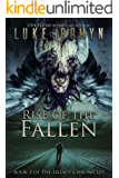 Rise of the Fallen (The Legacy Chronicles Book 3) (English Edition)
