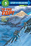To the Top!: Step into Reading : a Step 4 Book