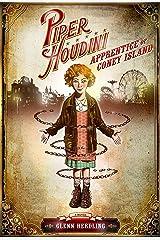 Piper Houdini: Apprentice of Coney Island Kindle Edition