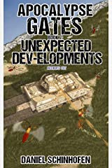 Unexpected Dev-elopments (Apocalypse Gates Author's Cut Book 7) Kindle Edition
