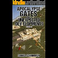 Unexpected Dev-elopments (Apocalypse Gates Author's Cut Book 7)
