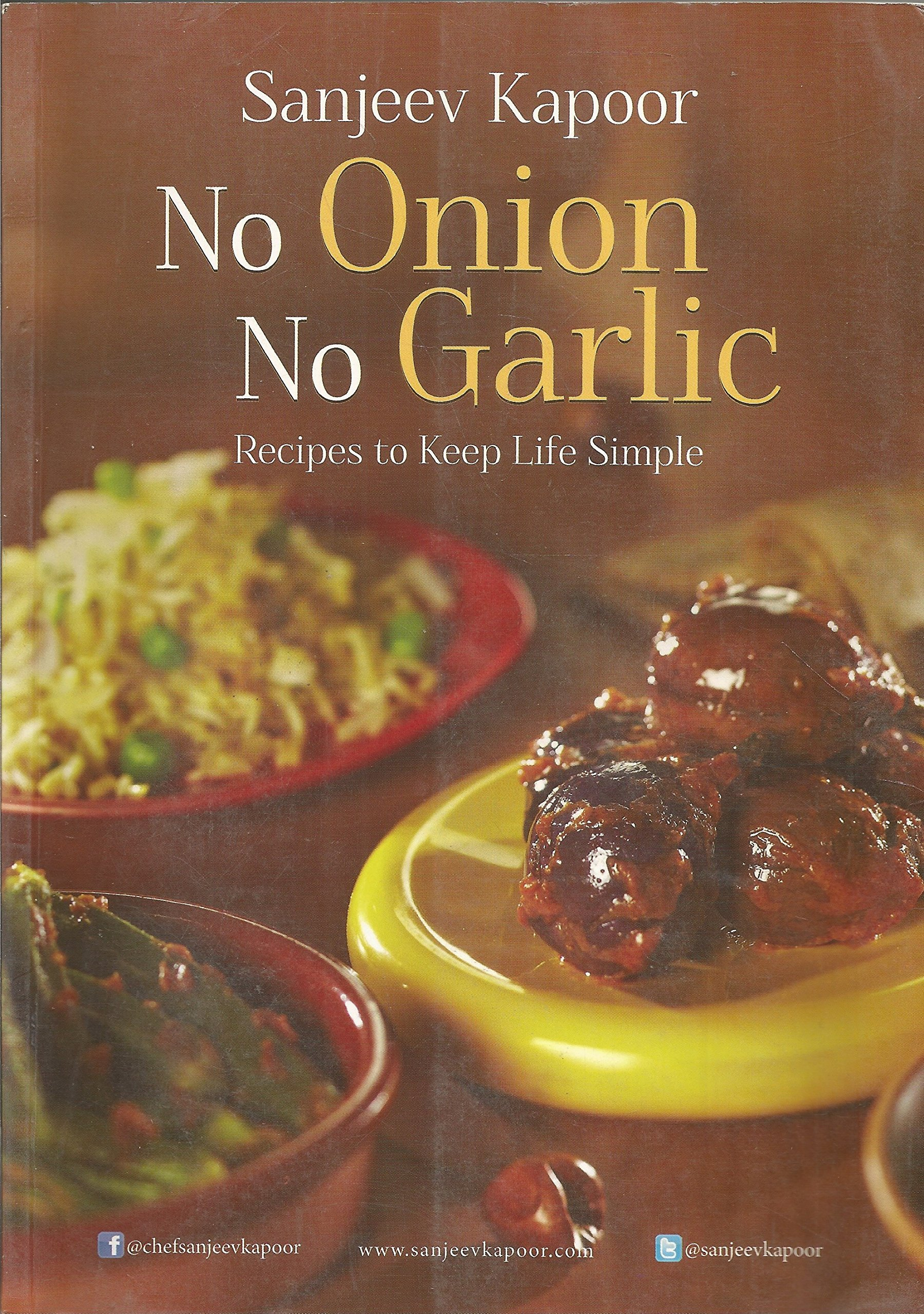 No onion no garlic sanjeev kapoor 9788179917893 amazon books forumfinder Choice Image
