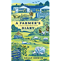 A Farmer's Diary: A Year at High House Farm (English Edition)