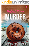 Mulled Cider & Murder: An Oceanside Cozy Mystery - Book 8