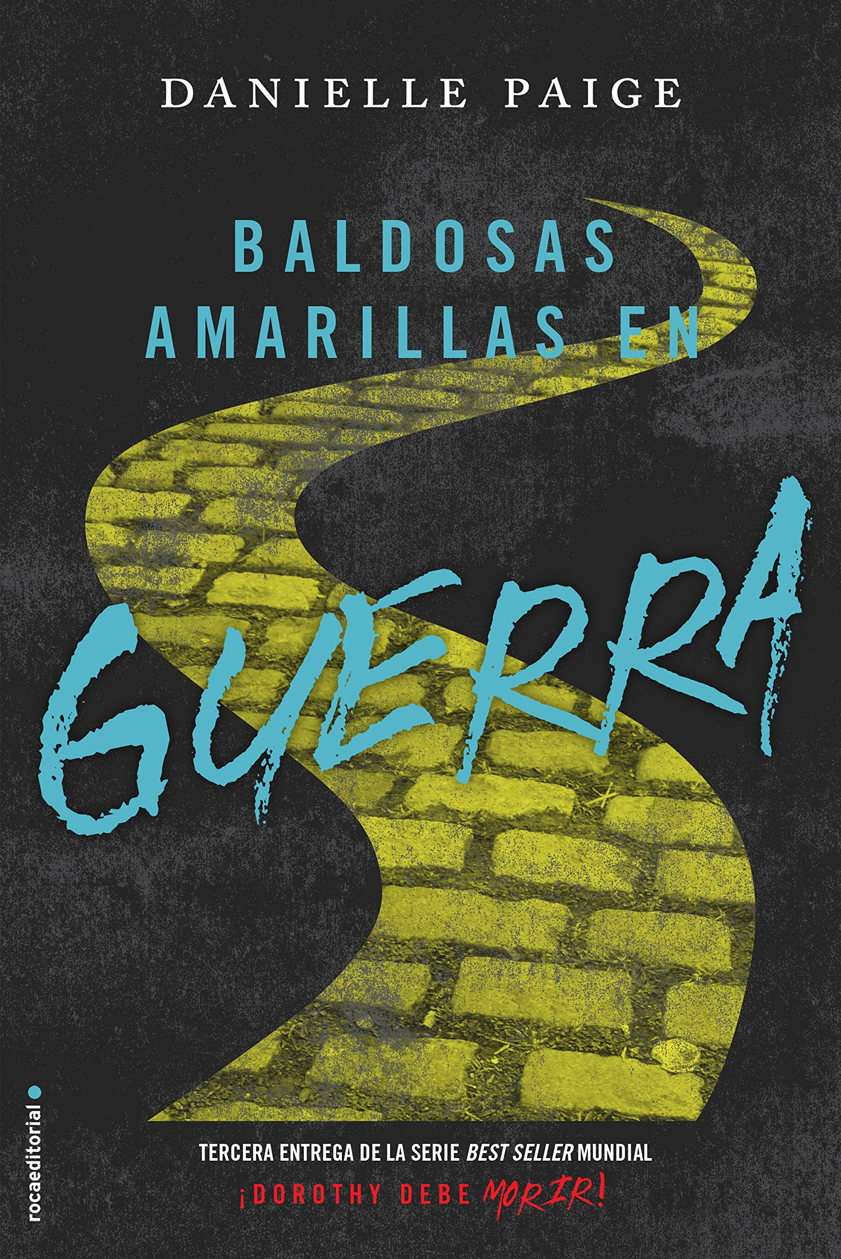 Download Baldosas amarillas en guerra (Dorothy Must Die) (Spanish Edition) ebook