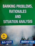 Banking Problems, Rationales and Situation Analysis