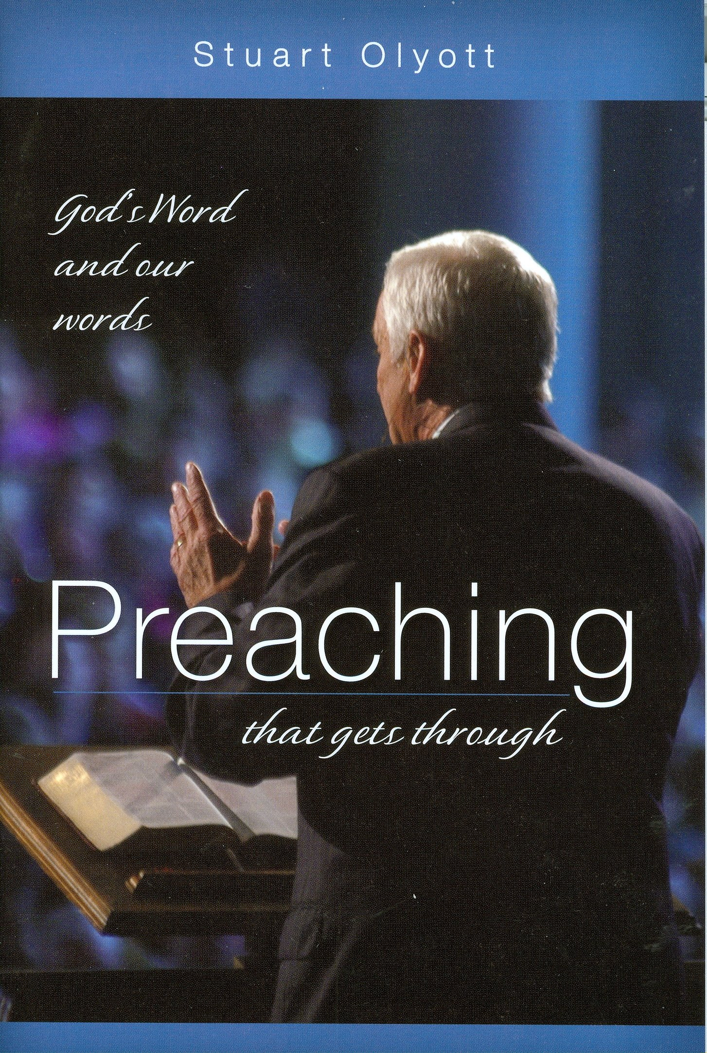 Download Preaching That Gets Through: God's Word and Our Words pdf epub