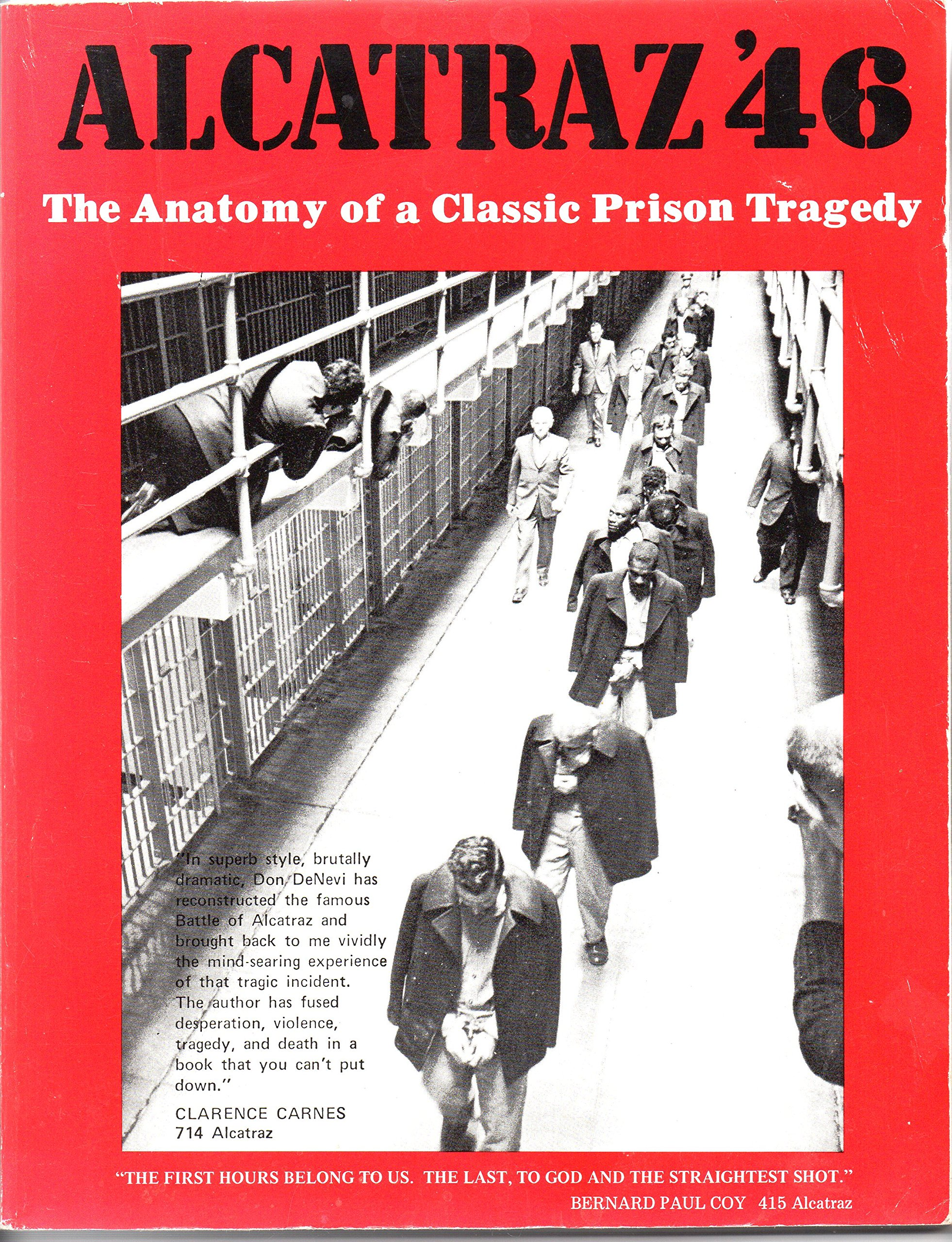 Alcatraz 46 The Anatomy Of A Classic Prison Tragedy Amazon