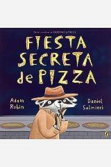 Fiesta secreta de pizza Paperback