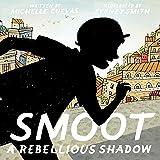 Smoot: A Rebellious Shadow