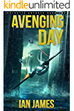 Avenging Day: Galactic Voyages Book 2