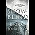 Snowblind: A Thriller (The Dark Iceland Series)