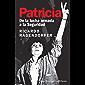 Patricia: De la lucha armada a la Seguridad