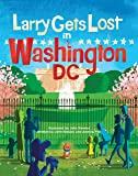 Larry Gets Lost in Washington, DC