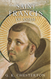 Saint Francis of Assisi: Illustrated Edition (G. K. Chesterton Book 5)