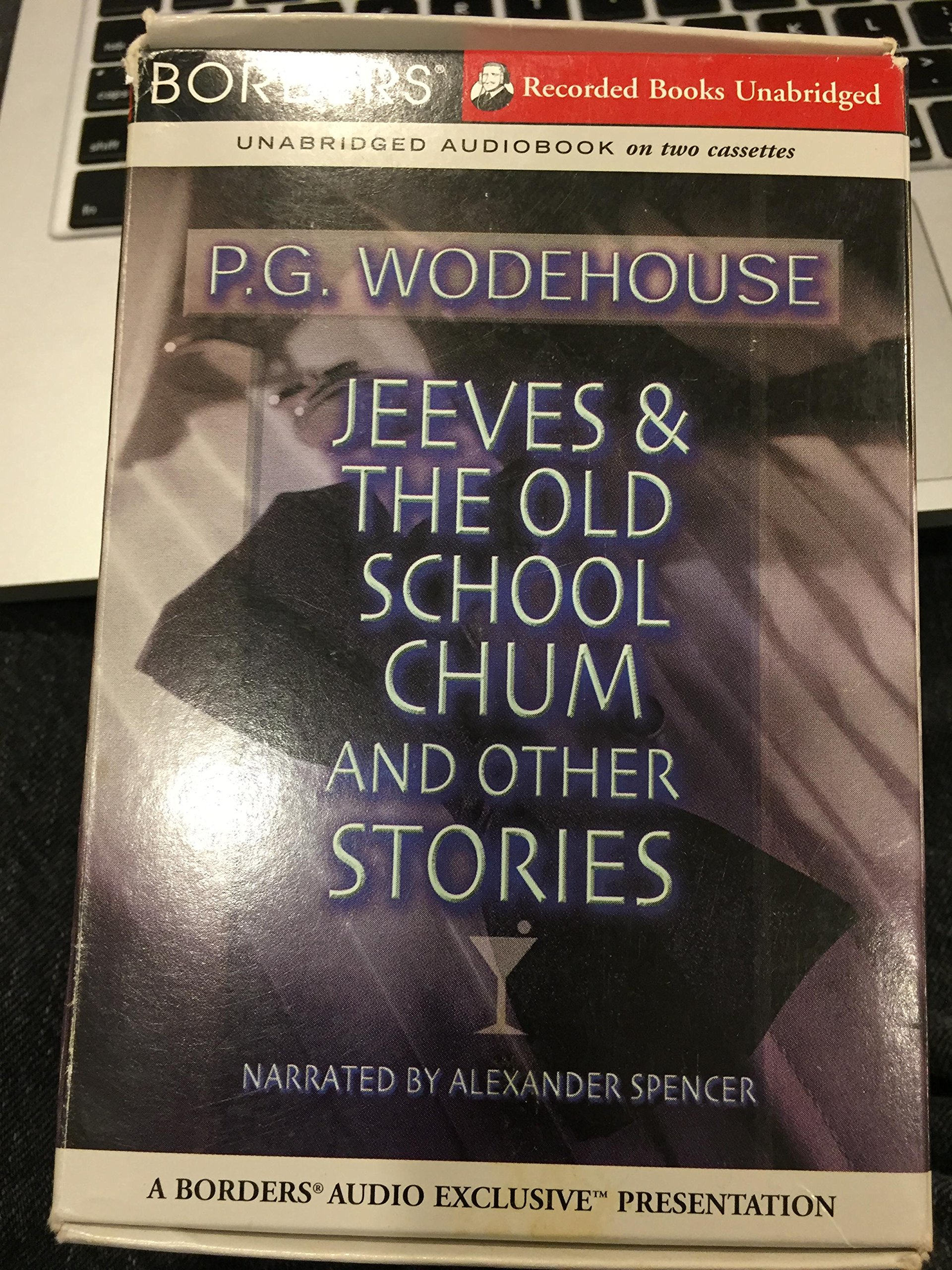 Jeeves and the Old School Chum Collected Stories (3 Cassettes): P. G. Wodehouse: 9789997725950: Amazon.com: Books