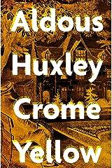 Crome Yellow Kindle Edition
