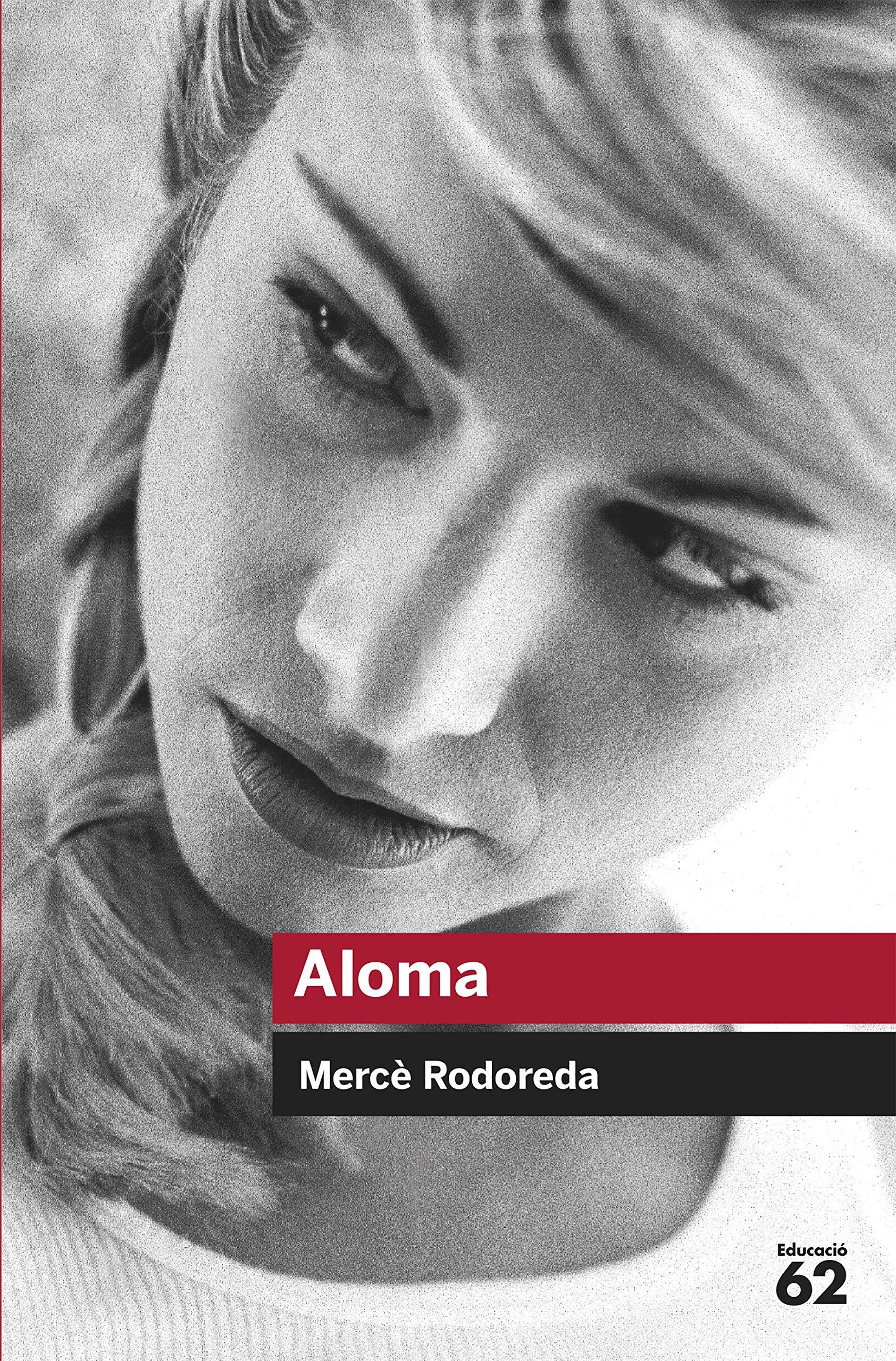 Aloma (Educació 62): Amazon.es: Rodoreda, Mercè: Libros