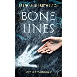 Bone Lines: The bestselling novel about our remarkable human journey