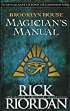 Brooklyn House Magician's Manual (Kane Chronicles) (The Kane Chronicles)