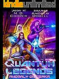 Anomaly on Cerka (Quantum Legends Book 1)