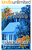 The Sweet Madness of Honeysuckle (Haunted Hearts Book 10)