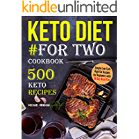 Keto Diet #For Two Cookbook: 500 Keto Recipes (keto cookbook Book 1) (English Edition)