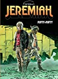 Jeremiah - tome 30 - Fifty-fifty