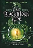 Der Blackthorn-Code - Das Vermächtnis des Alchemisten