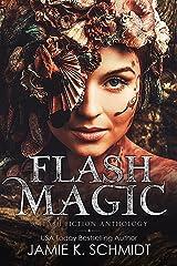 Flash Magic Kindle Edition
