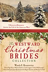 The Westward Christmas Brides Collection: 9 Historical Romances Answer the Call of the American West Kindle Edition