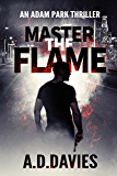 Master the Flame (Adam Park Book 5)