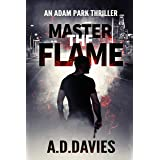 Master the Flame (Adam Park Thriller Book 5)