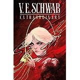 V.E. Schwab's ExtraOrdinary #2