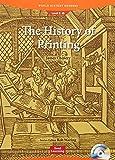 History of Printing (Book & Audio CD): World History Readers 2-9