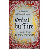 Ordeal by Fire: The unputdownable mediaeval mystery series (Bradecote and Catchpoll Book 2)