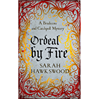 Ordeal by Fire: Bradecote and Catchpoll 2 (English Edition)