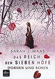 Das Reich der sieben Höfe – Dornen und Rosen: Roman (German Edition)