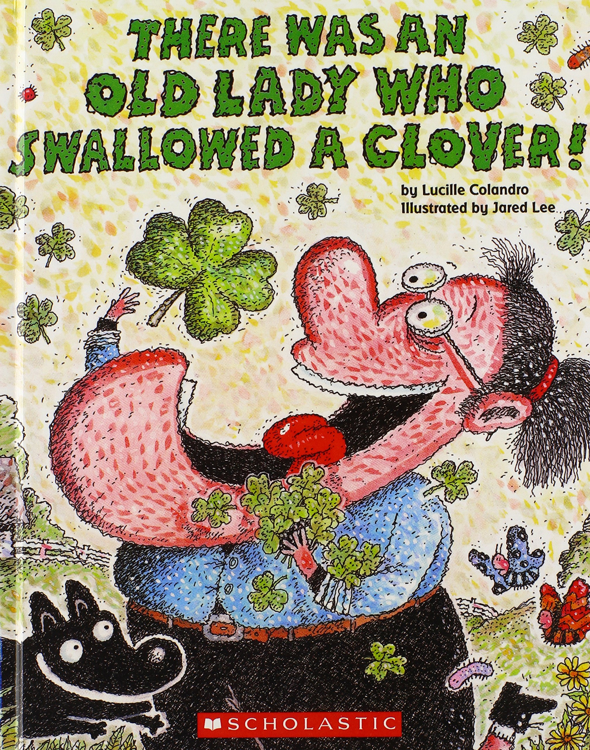 There Was An Old Lady Who Swallowed A Clover! (Turtleback School & Library Binding Edition)