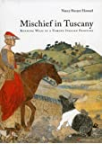 Mischief in Tuscany: Running  Wild in a Famous Italian Painting