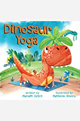 Dinosaur Yoga Kindle Edition