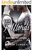 The F Words (Enemies to Lovers Book 4)