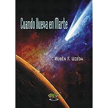 Cuando llueva en Marte (Spanish Edition) Oct 29, 2016